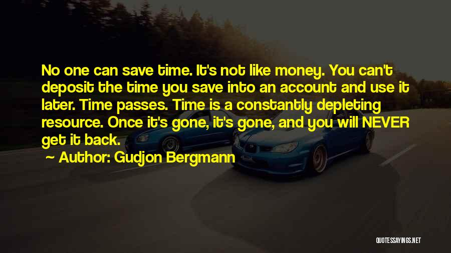 Can't Save Money Quotes By Gudjon Bergmann