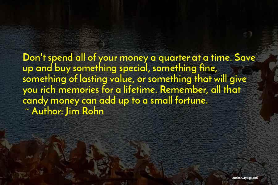 Can't Save Money Quotes By Jim Rohn
