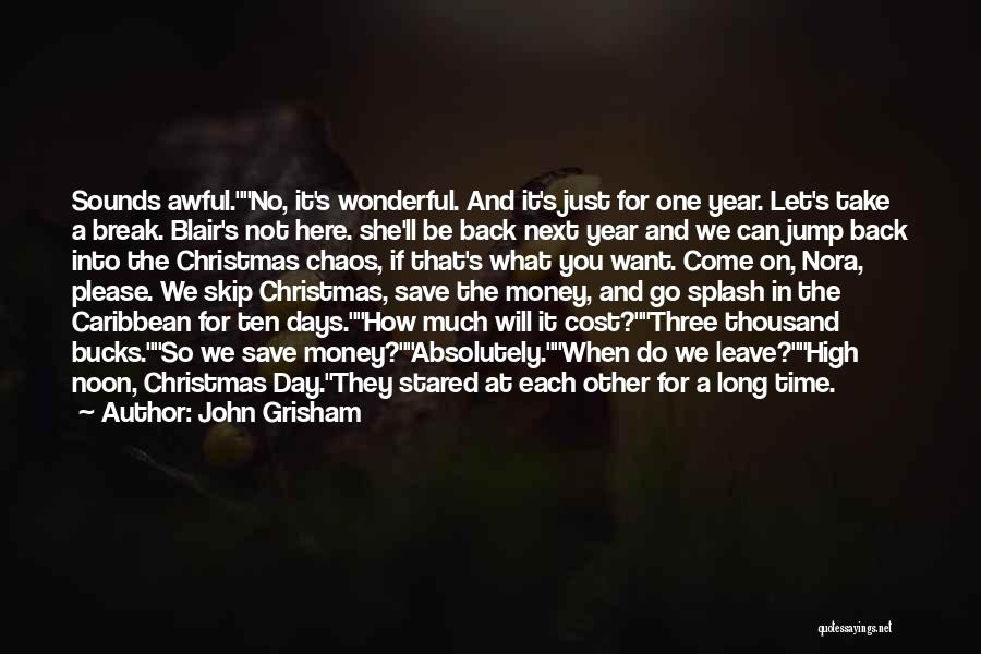 Can't Save Money Quotes By John Grisham