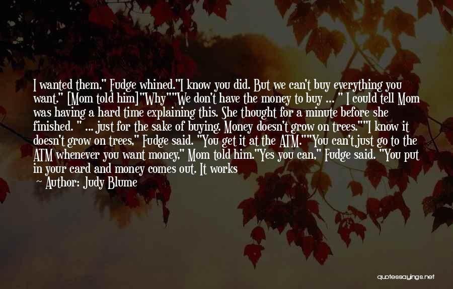 Can't Save Money Quotes By Judy Blume