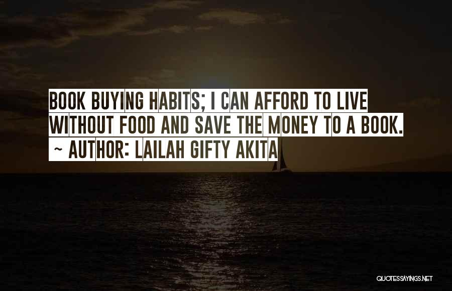 Can't Save Money Quotes By Lailah Gifty Akita