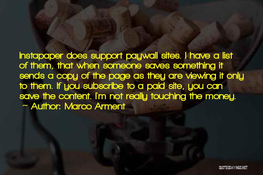 Can't Save Money Quotes By Marco Arment