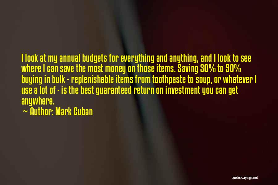 Can't Save Money Quotes By Mark Cuban