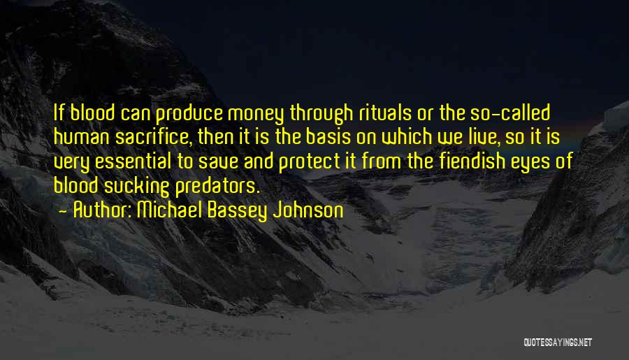 Can't Save Money Quotes By Michael Bassey Johnson