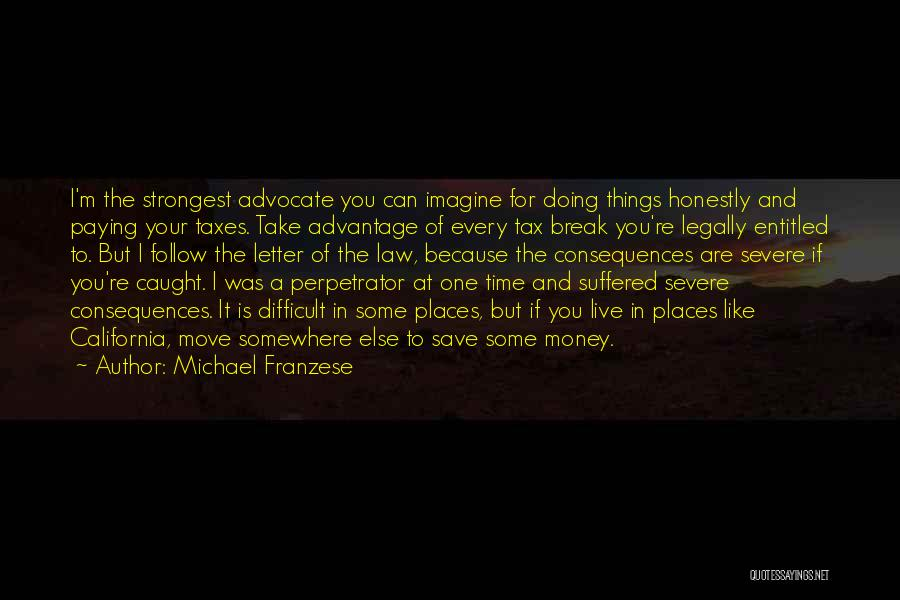 Can't Save Money Quotes By Michael Franzese