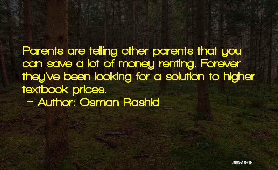 Can't Save Money Quotes By Osman Rashid