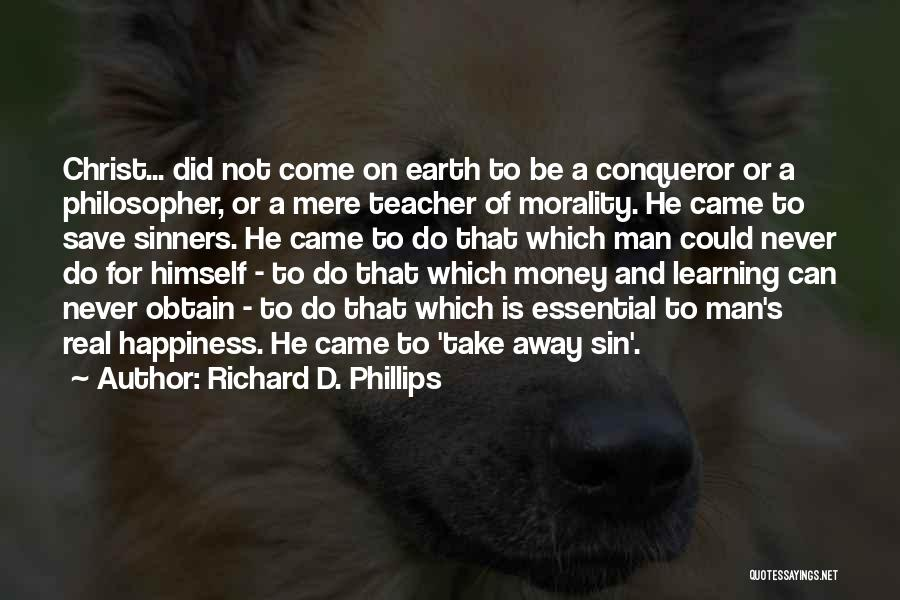 Can't Save Money Quotes By Richard D. Phillips