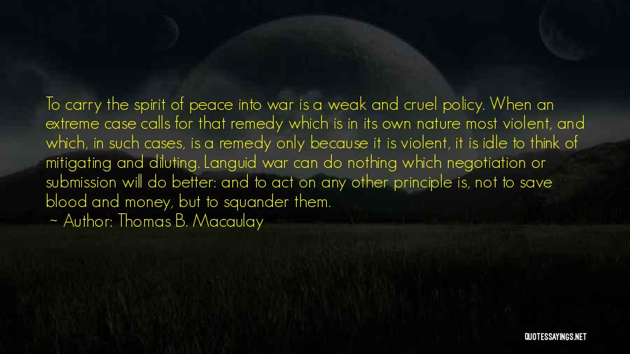 Can't Save Money Quotes By Thomas B. Macaulay