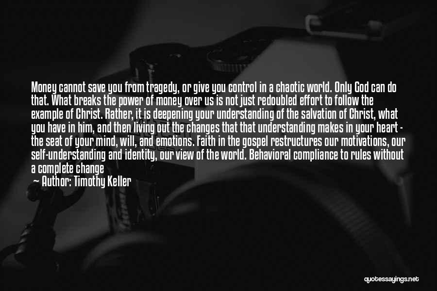Can't Save Money Quotes By Timothy Keller