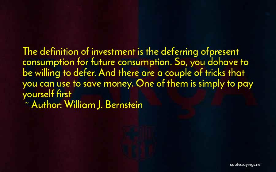 Can't Save Money Quotes By William J. Bernstein