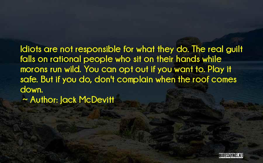 Can't Sit Down Quotes By Jack McDevitt