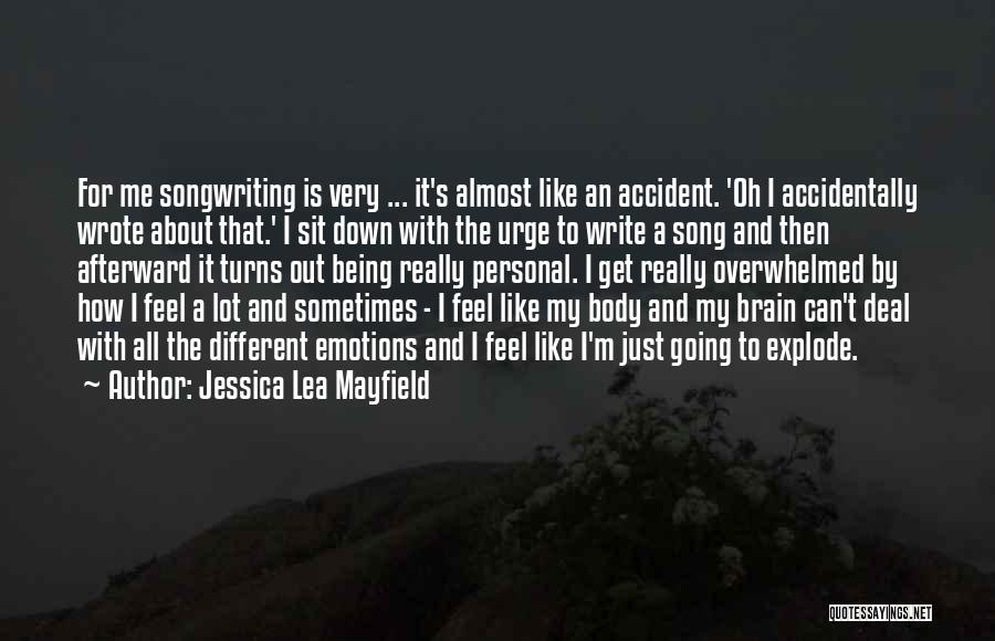 Can't Sit Down Quotes By Jessica Lea Mayfield