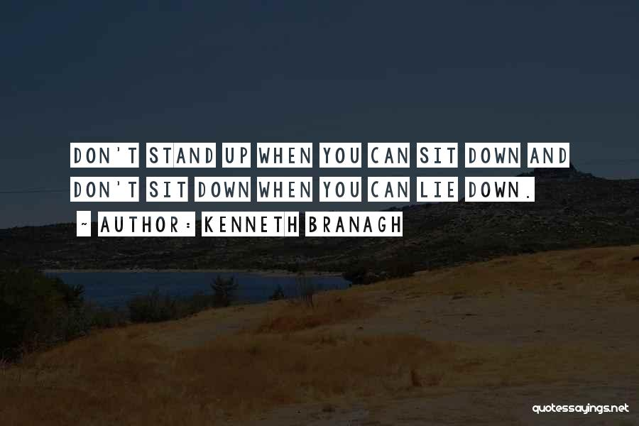 Can't Sit Down Quotes By Kenneth Branagh