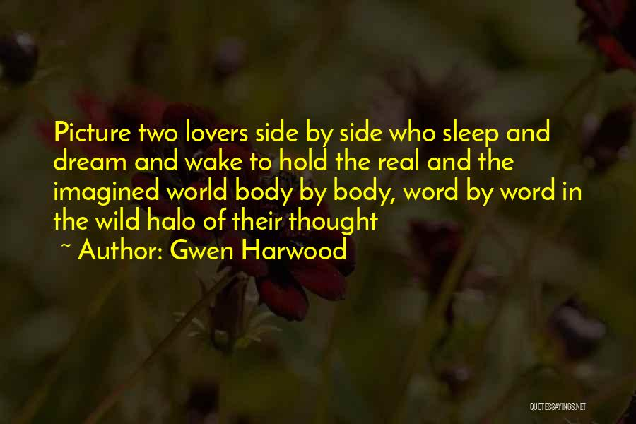 Can't Sleep Picture Quotes By Gwen Harwood
