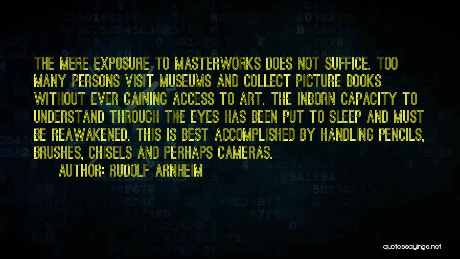 Can't Sleep Picture Quotes By Rudolf Arnheim