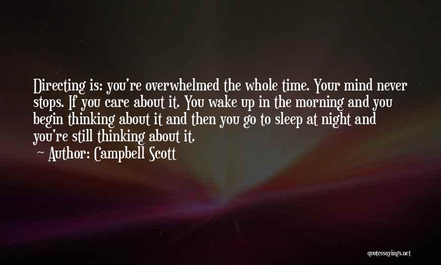 Can't Sleep Thinking Of Her Quotes By Campbell Scott