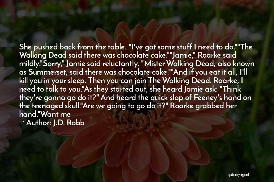 Can't Sleep Thinking Of Her Quotes By J.D. Robb