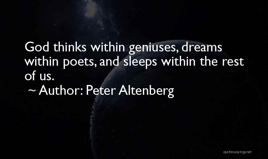 Can't Sleep Thinking Of Her Quotes By Peter Altenberg