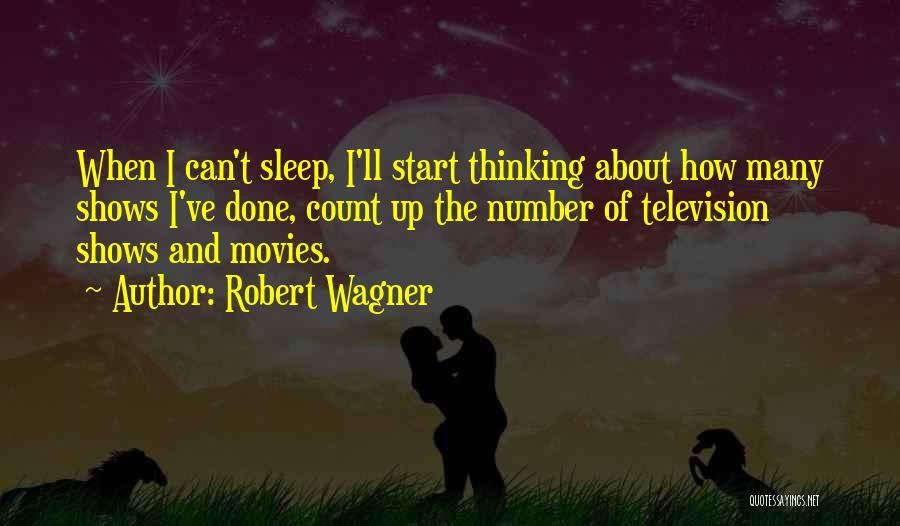 Can't Sleep Thinking Of Her Quotes By Robert Wagner