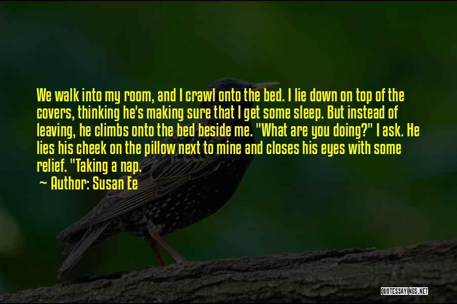 Can't Sleep Thinking Of Her Quotes By Susan Ee