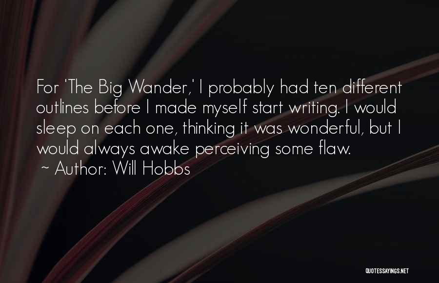 Can't Sleep Thinking Of Her Quotes By Will Hobbs