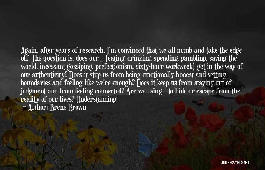 Can't Stop Drinking Quotes By Brene Brown
