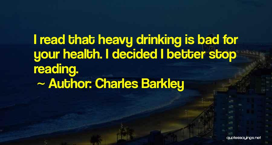 Can't Stop Drinking Quotes By Charles Barkley