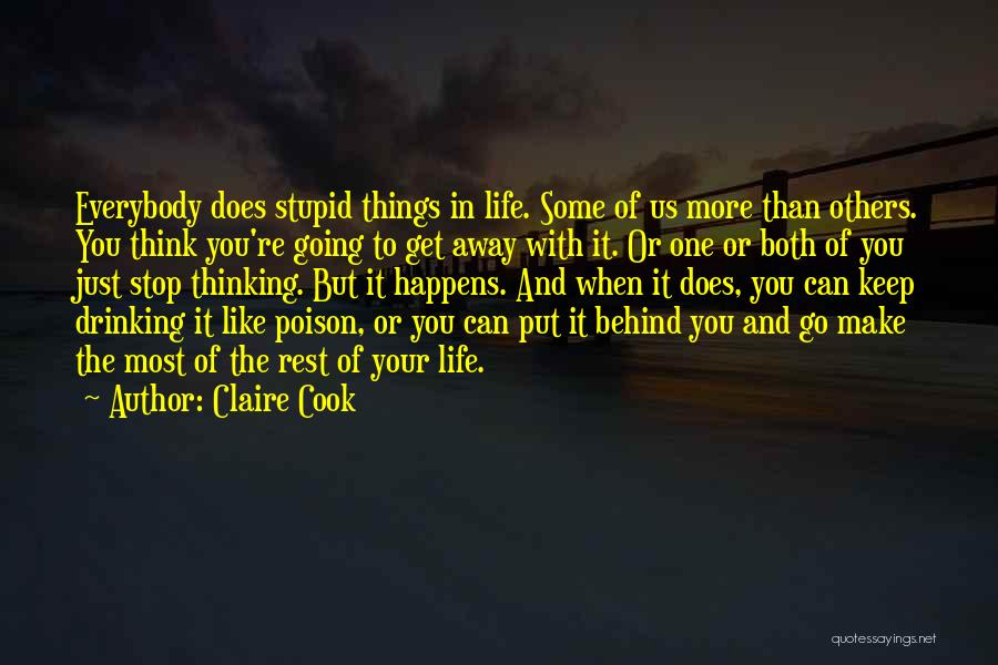 Can't Stop Drinking Quotes By Claire Cook