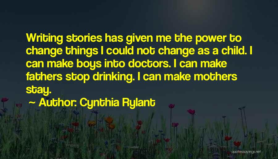 Can't Stop Drinking Quotes By Cynthia Rylant