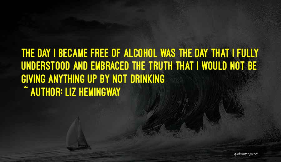 Can't Stop Drinking Quotes By Liz Hemingway