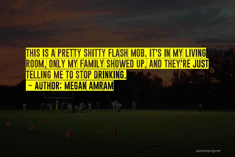 Can't Stop Drinking Quotes By Megan Amram