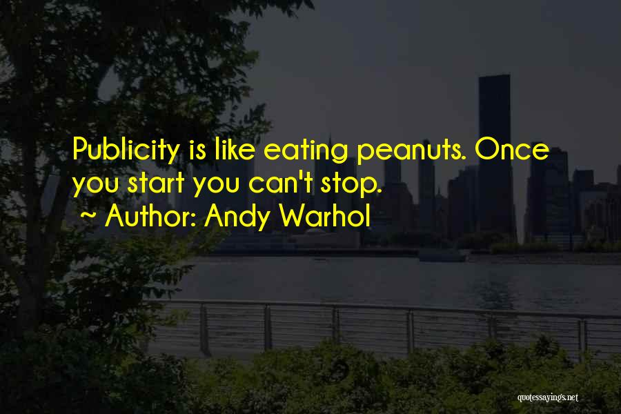 Can't Stop Eating Quotes By Andy Warhol