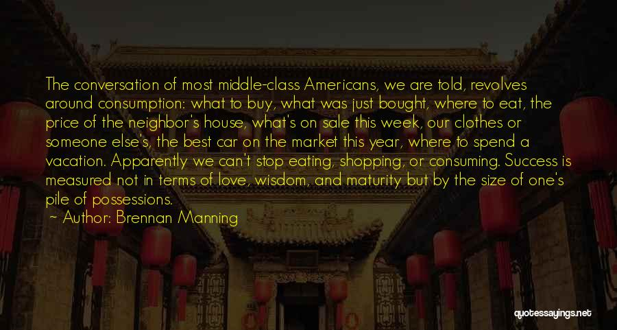 Can't Stop Eating Quotes By Brennan Manning