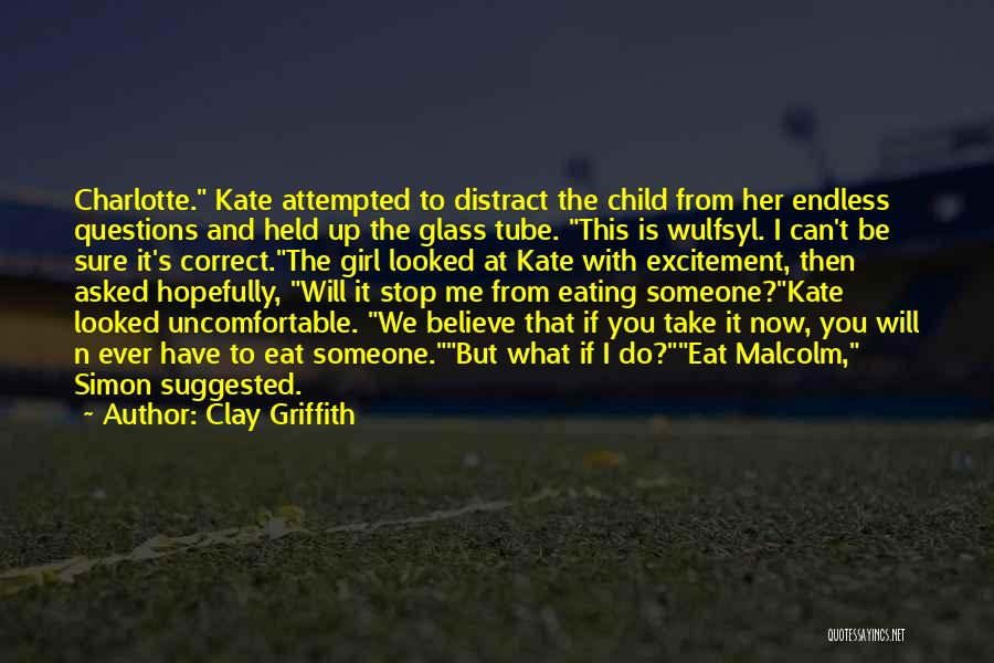 Can't Stop Eating Quotes By Clay Griffith