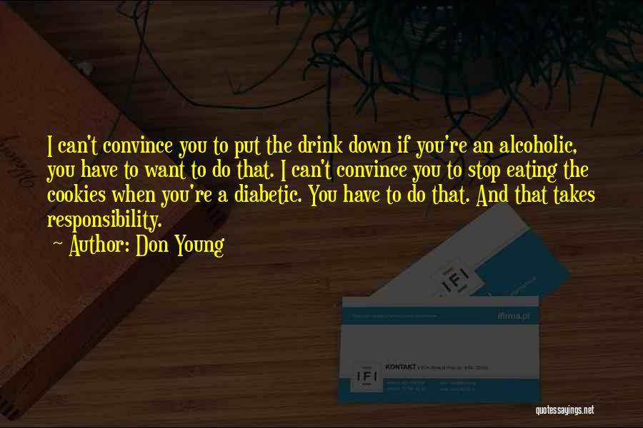 Can't Stop Eating Quotes By Don Young