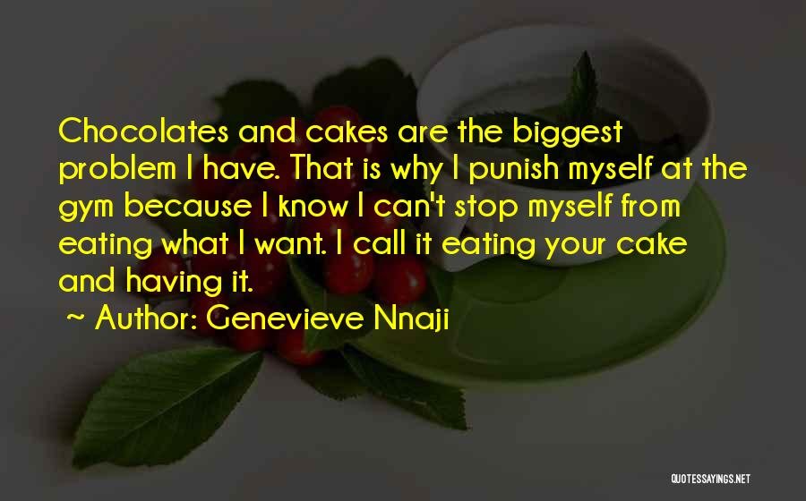 Can't Stop Eating Quotes By Genevieve Nnaji
