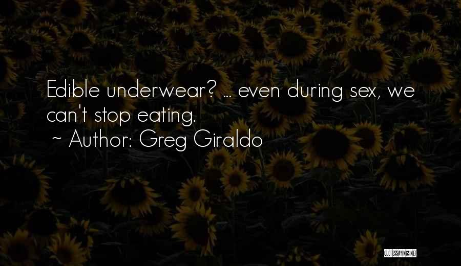 Can't Stop Eating Quotes By Greg Giraldo