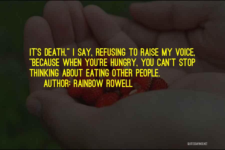 Can't Stop Eating Quotes By Rainbow Rowell
