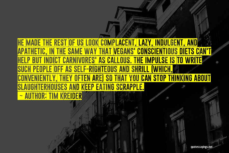 Can't Stop Eating Quotes By Tim Kreider
