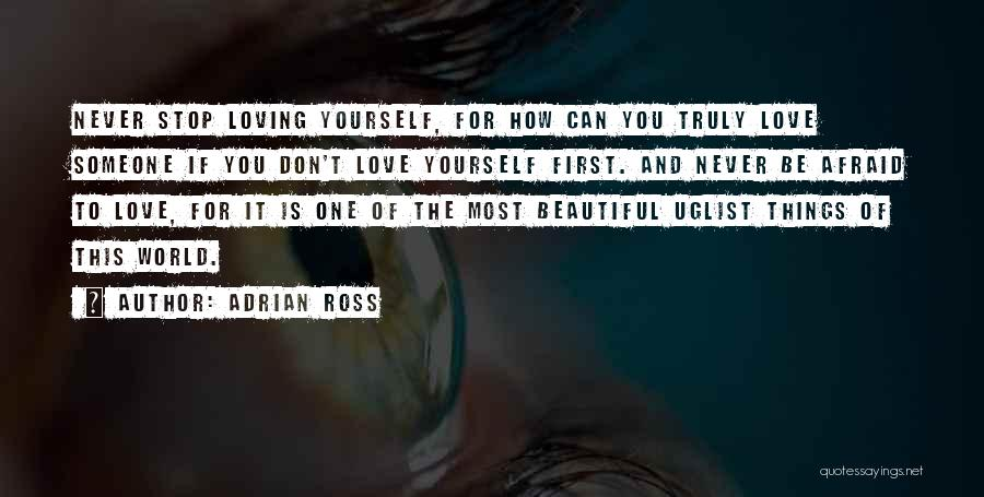 Can't Stop Loving Quotes By Adrian Ross
