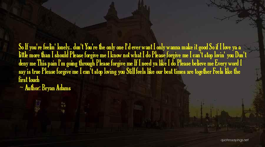 Can't Stop Loving Quotes By Bryan Adams