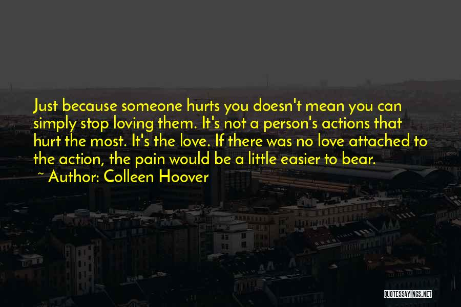 Can't Stop Loving Quotes By Colleen Hoover