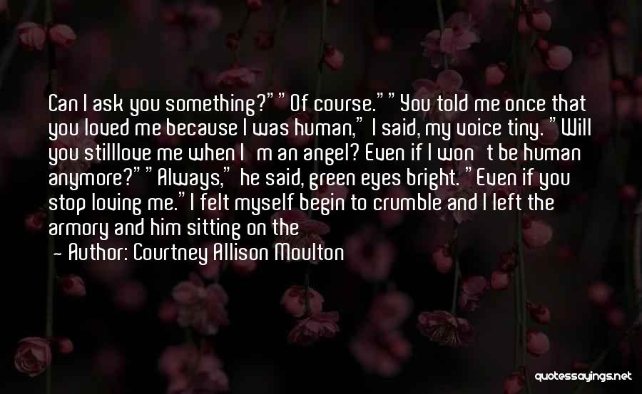 Can't Stop Loving Quotes By Courtney Allison Moulton