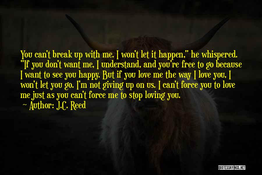 Can't Stop Loving Quotes By J.C. Reed