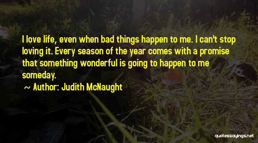 Can't Stop Loving Quotes By Judith McNaught