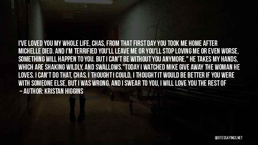 Can't Stop Loving Quotes By Kristan Higgins