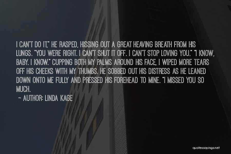 Can't Stop Loving Quotes By Linda Kage