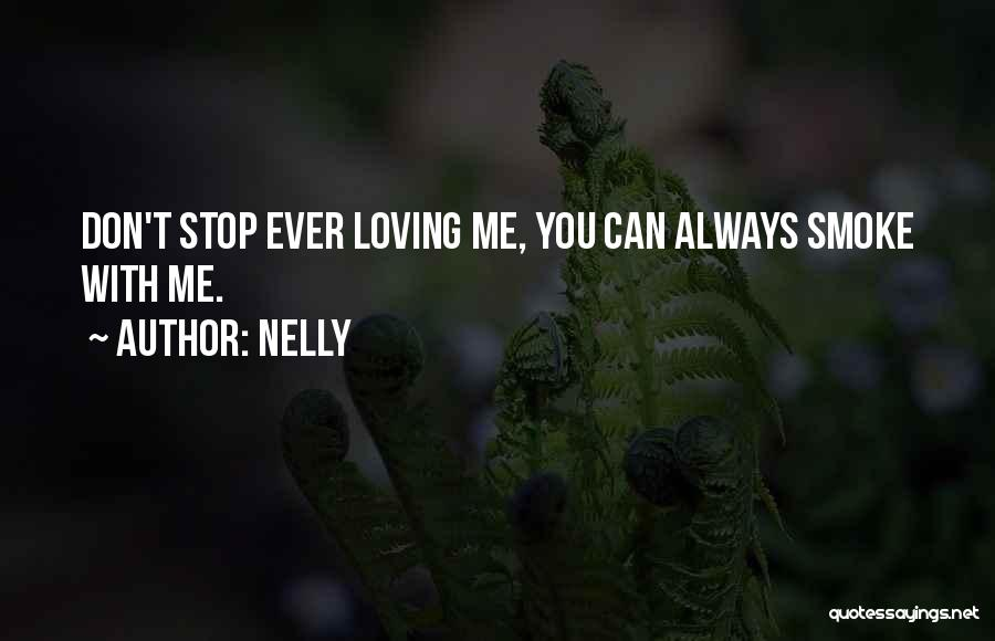 Can't Stop Loving Quotes By Nelly