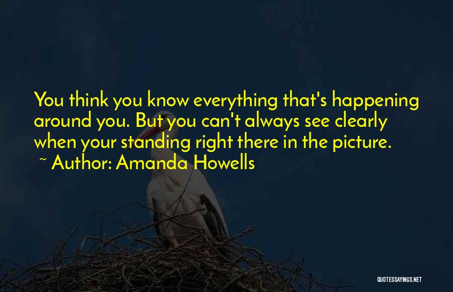 Can't Think Clearly Quotes By Amanda Howells