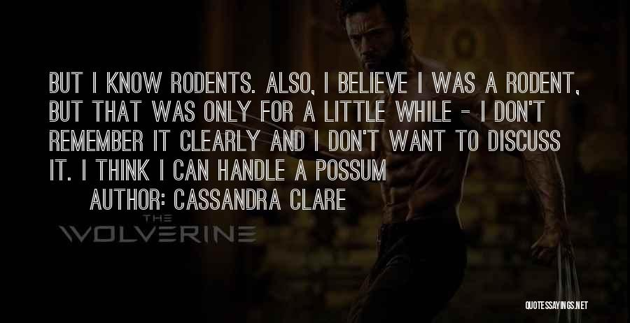 Can't Think Clearly Quotes By Cassandra Clare